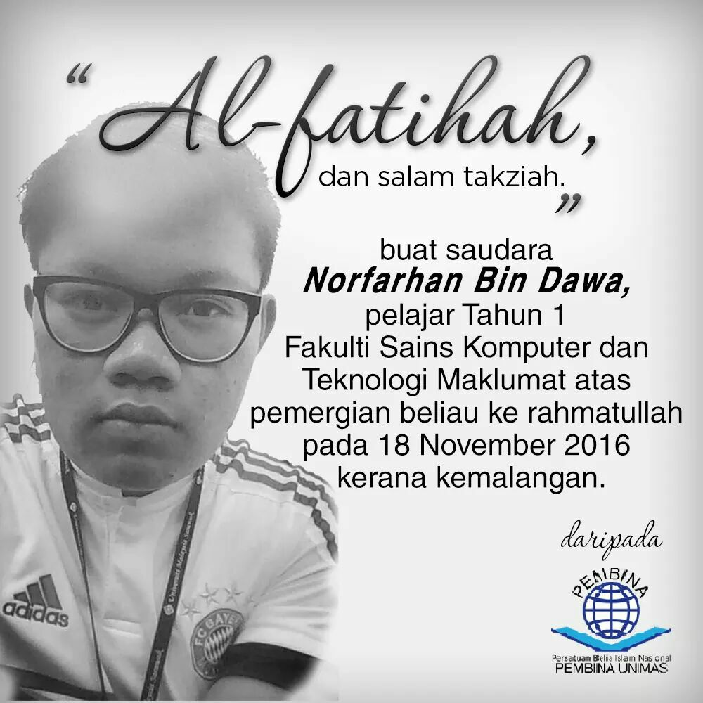 PEMBINA ucap takziah kepada keluarga Saudara Norfarhan Bin Dawa